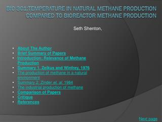 BIO 301:Temperature in Natural methane production compared to bioreactor methane production