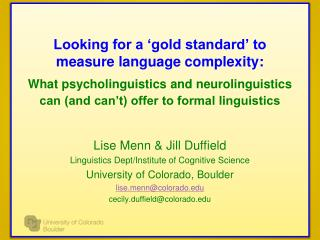 Looking for a 'gold standard' to measure language complexity : What  psycholinguistics and neurolinguistics can (and can