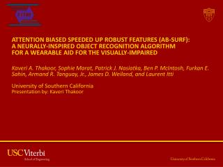 ATTENTION BIASED SPEEDED UP ROBUST FEATURES (AB-SURF): A NEURALLY-INSPIRED OBJECT RECOGNITION ALGORITHM FOR A WEARABLE A