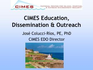 CIMES Education, Dissemination & Outreach