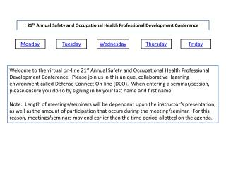 21 St  Annual Safety and Occupational Health Professional Development Conference