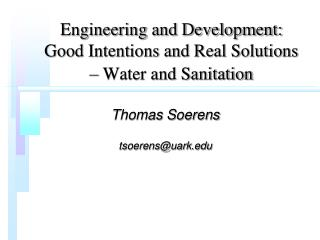 Engineering and Development: Good Intentions and Real Solutions – Water and Sanitation