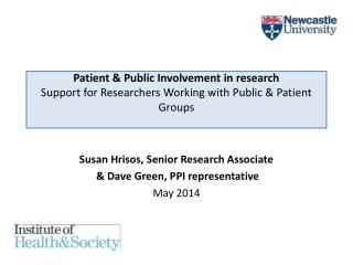 Patient & Public Involvement in research Support for Researchers Working with Public & Patient Groups