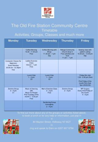The Old Fire Station Community Centre Timetable Activities, Groups, Classes and much more
