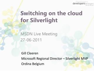Switching on the cloud for Silverlight