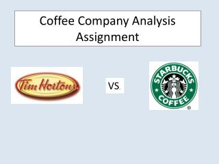 Coffee Company Analysis Assignment