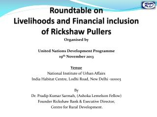 Roundtable on  Livelihoods and Financial inclusion of Rickshaw Pullers