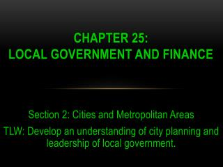 Chapter 25:  Local Government and Finance