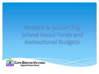 Finance & Accounting School Based  Funds and Instructional Budgets
