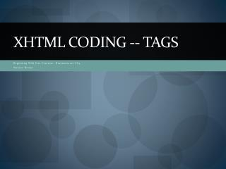 XHTML Coding -- Tags