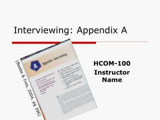 Interviewing: Appendix A
