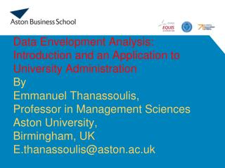 Data Envelopment Analysis: Introduction and an Application to University Administration By Emmanuel  Thanassoulis, Profe