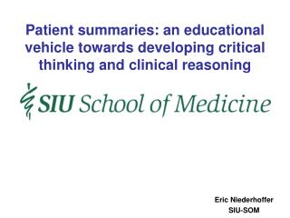 Patient summaries: an educational vehicle towards developing critical thinking and clinical reasoning