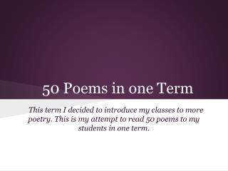 50 Poems in one Term