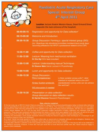 Paediatric Acute Respiratory Care Special  Interest Group 4 th  April 2011