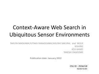 Context-Aware Web Search in Ubiquitous Sensor Environments
