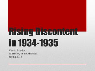 Rising Discontent in 1934-1935