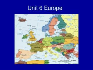 Unit 6 Europe