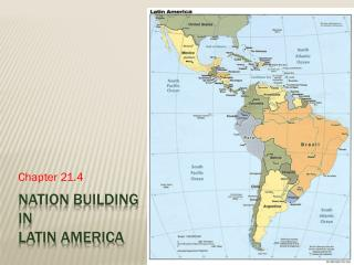 Nation building  in  latin america