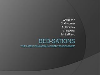"Bed- Sations ""The Latest innovations in bed technologies"""