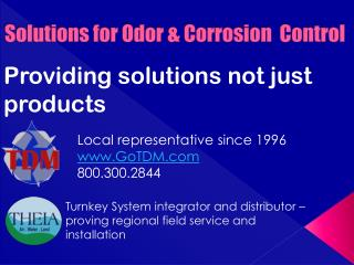 Solutions for Odor & Corrosion  Control