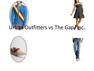 Urban Outfitters  vs  The Gap, Inc.