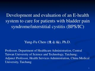 Development and evaluation of an E-health system to care for patients with bladder pain syndrome/interstitial cystitis (