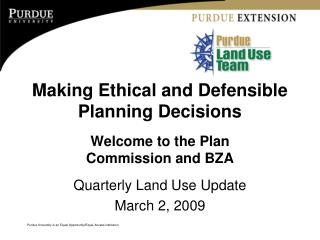 Making Ethical and Defensible Planning Decisions