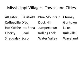 Mississippi Villages, Towns and Cities
