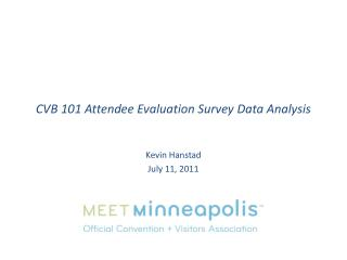 CVB 101 Attendee Evaluation Survey Data Analysis