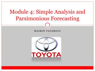 Module  4: Simple Analysis and Parsimonious Forecasting