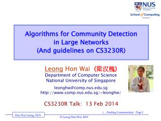 Algorithms for  Community Detection  in  Large  Networks (And guidelines on CS3230R)