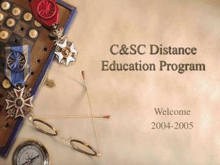 C&SC Distance Education Program
