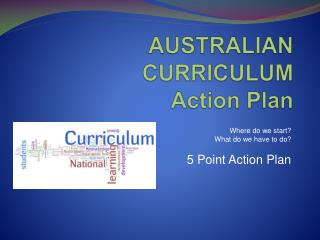 AUSTRALIAN CURRICULUM Action Plan