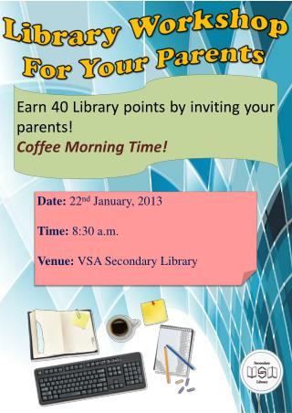 Library Workshop  For Your Parents