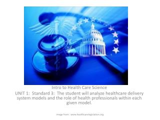 Intro to Health Care Science