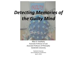 Detecting Memories of the Guilty Mind
