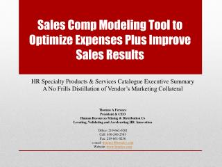 Sales Comp Modeling Tool to Optimize Expenses Plus Improve Sales Results