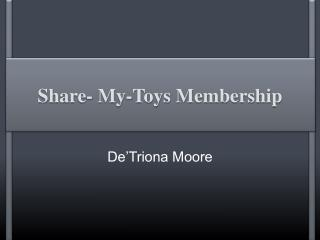 Share- My-Toys Membership