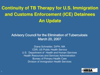 Continuity of TB Therapy for U.S. Immigration and Customs Enforcement (ICE) Detainees An Update