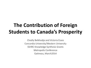 The Contribution  of  Foreign Students to  Canada's Prosperity