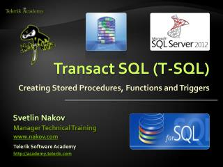 Transact SQL (T-SQL)