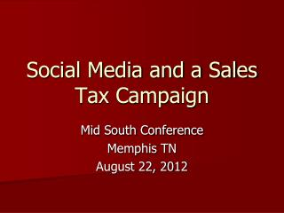 Social Media and a Sales Tax Campaign