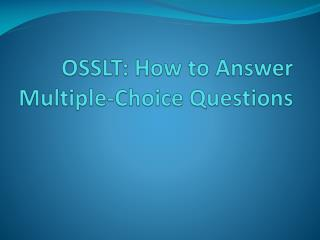 OSSLT : How to Answer Multiple-Choice Questions