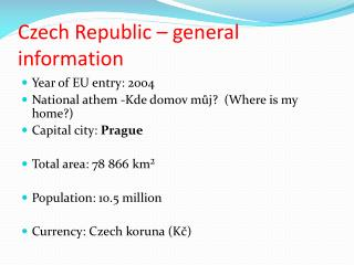 Czech Republic – general  information