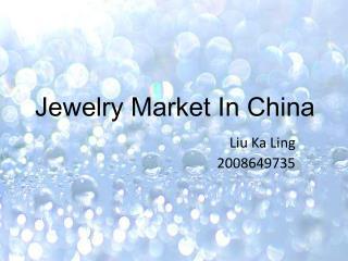 Jewelry Market In China