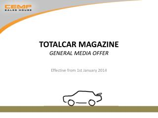 Totalcar magazine general media offer