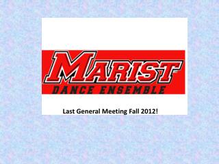 Last General Meeting Fall 2012!