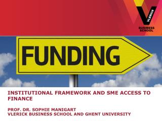 Institutional Framework and SME Access to Finance