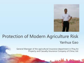 Protection of Modern Agriculture Risk